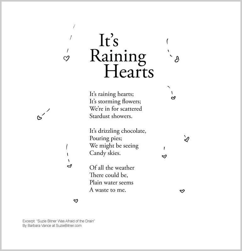 Its Raining Hearts Suzie Bitner Was Afraid Of The Drain